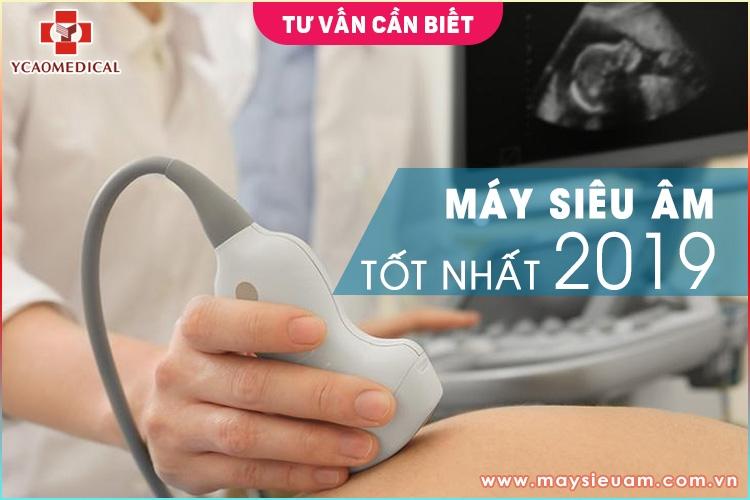 Những chiếc máy siêu âm tốt nhất 2019 mà các bác sĩ nên chọn May-sieu-am-tot-nhat-2019